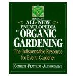 Rodale's All New Encyclopedia of Organic Gardening