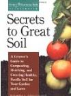 Secrets to Great Soil by Elizabeth Stell