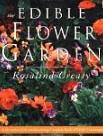 The Edible Flower Garden by Rosalind Creasy